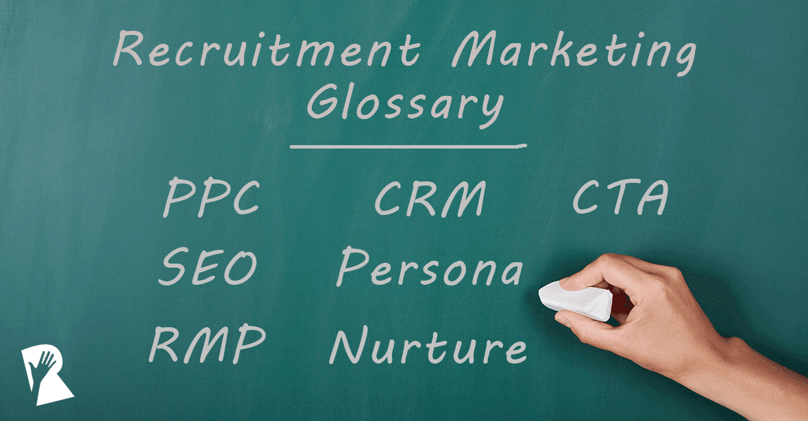 Recruitment Marketing Glossary Rally Recruitment Marketing