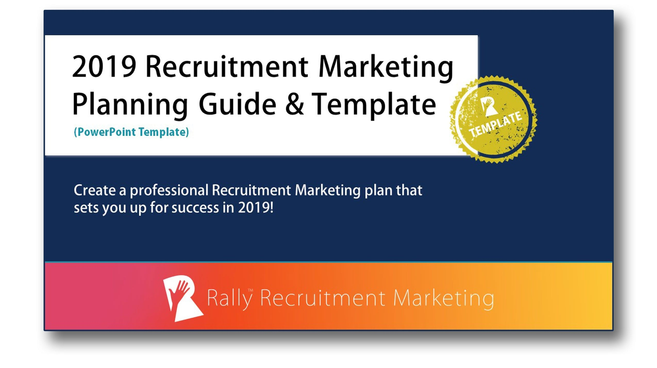 2019 Recruitment Marketing Planning Guide and Template | Rally