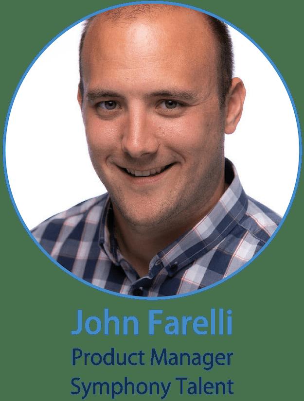 John Farelli, Symphony Talent