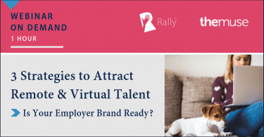 Rally Webinar on Demand - Attract Remote and Virtual Talent
