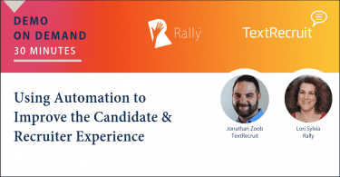 Using Recruitment Automation to Improve the Candidate Experience, TextRecruit Demo