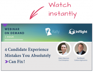 Rally Webinar On Demand: 4 Candidate Experience Mistakes