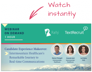 Rally Webinar On Demand: Candidate Experience Makeover