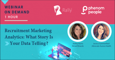 Rally Webinar: Recruitment Marketing Analytics