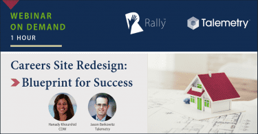 Rally Webinar On Demand Careers Site Redesign Blueprint
