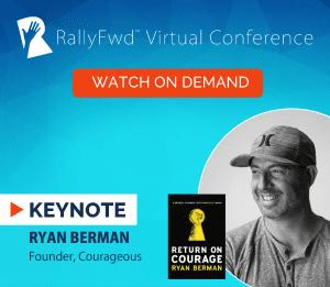 RallyFwd Virtual Conference, Ryan Berman