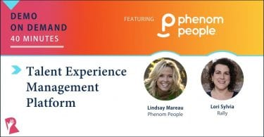Rally demo of Phenom People Talent Experience Management Platform