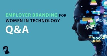 Employer Branding for Women in Technology Q&A