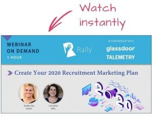 Rally Webinar Create Your 2020 Recruitment Marketing Plan