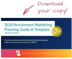 Rally 2020 Recruitment Marketing Planning Guide and Template