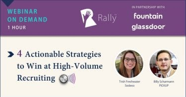 Rally Webinar 4 Actionable Strategies to Win at High Volume Recruiting