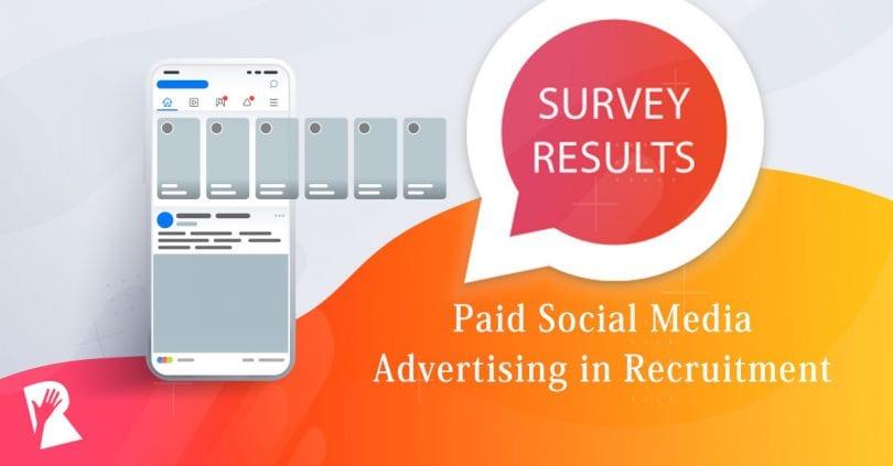 Rally Survey: Paid Social Media Advertising in Recruitment Marketing