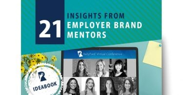 21 Insights From Employer Brand Mentors