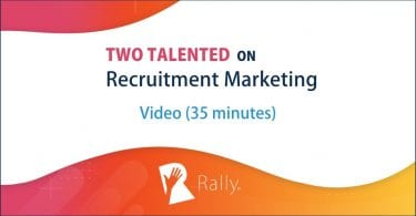 Two talented on recruitment marketing
