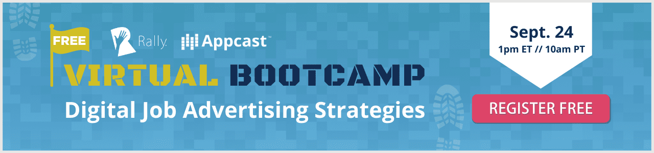 Rally Virtual Bootcamp: Digital Job Advertising Strategies