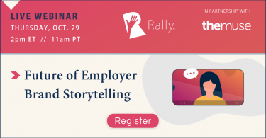Rally Webinar: The Future of Employer Brand Storytelling