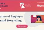 Rally Webinar On Demand: The Future of Employer Brand Storytelling