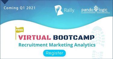 Rally Bootcamp: Recruitment Marketing Analytics