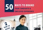 Rally Guide: 50 Ways to Brand Your Candidate & Employee Experience