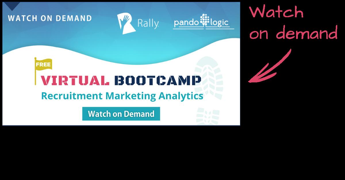 Watch On Demand: Virtual Bootcamp: Recruitment Marketing Analytics