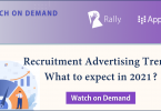 [Webinar On Demand] Recruitment Advertising Trends: What to expect in 2021?