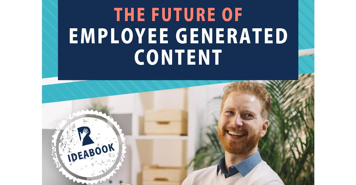 Ideabook: The Future of Employee Generated Content