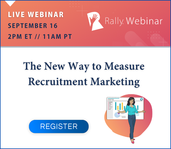 Live Webinar: The New Way to Measure Recruitment Marketing