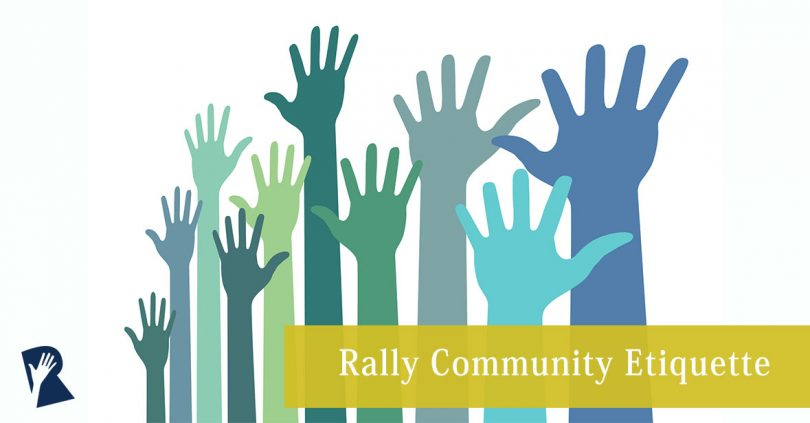 Rally Community Etiquette