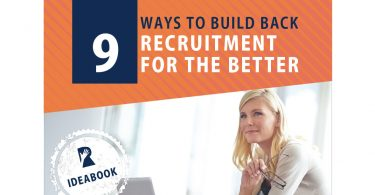 Rally Ideabook: 9 Ways to Build Back Recruitment for the Better