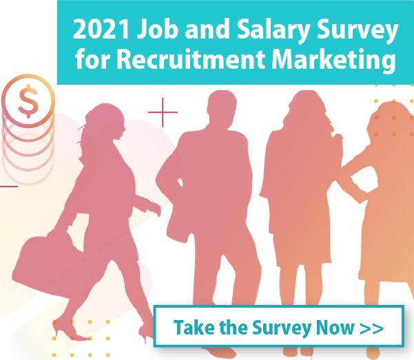 2021 Job and Salary Survey for Recruitment Marketing