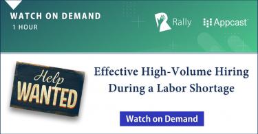 [Webinar On Demand] Effective High-Volume Hiring During a Labor Shortage
