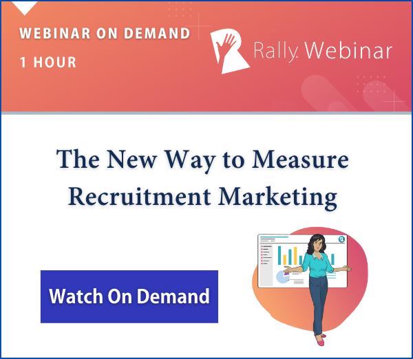 Webinar On Demand: The New Way To Measure Recruitment Marketing