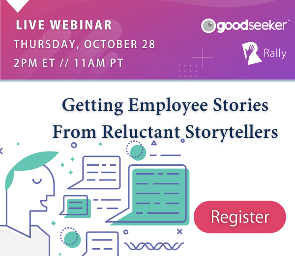 [Live Webinar] Getting Employee Stories From Reluctant Storytellers